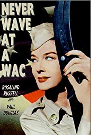 Never Wave at a WAC (1953) Poster - Movie Forum, Cast, Reviews