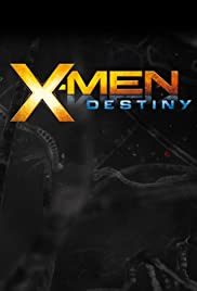 X-Men: Destiny (2011) Poster - Movie Forum, Cast, Reviews