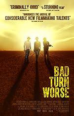 Bad Turn Worse(2014)
