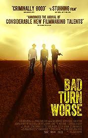 Bad Turn Worse (2014)