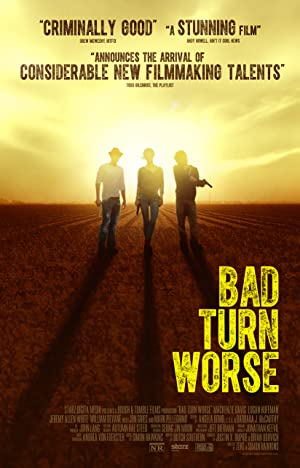 Bad Turn Worse (2013) Download on Vidmate