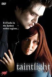 Taintlight(2009) Poster - Movie Forum, Cast, Reviews