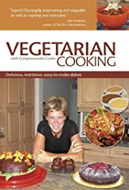 Vegetarian Cooking with Compassionate Cooks Poster