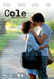 Cole (2009) Poster - Movie Forum, Cast, Reviews