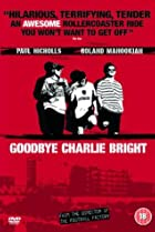 Image of Goodbye Charlie Bright