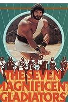 Image of I sette magnifici gladiatori