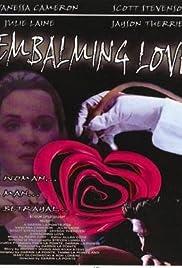 Embalming Love Poster