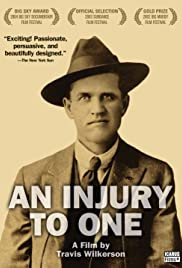An Injury to One(2002) Poster - Movie Forum, Cast, Reviews