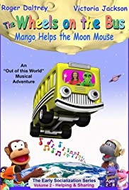 The Wheels on the Bus Video: Mango Helps the Moon Mouse Poster