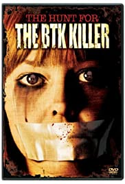 The Hunt for the BTK Killer (2005) Poster - Movie Forum, Cast, Reviews