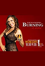 Burning Love Poster - TV Show Forum, Cast, Reviews