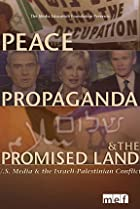 Image of Peace, Propaganda & the Promised Land