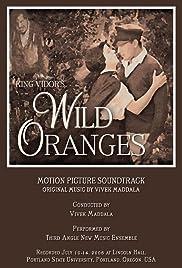Wild Oranges(1924) Poster - Movie Forum, Cast, Reviews