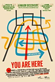 You Are Here (2010) Poster - Movie Forum, Cast, Reviews