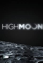 High Moon (2014) Poster - Movie Forum, Cast, Reviews