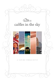 Castles in the Sky (2010) Poster - Movie Forum, Cast, Reviews