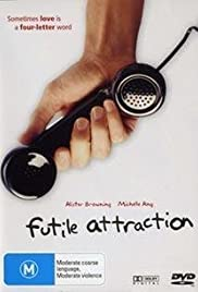 Futile Attraction (2004) Poster - Movie Forum, Cast, Reviews
