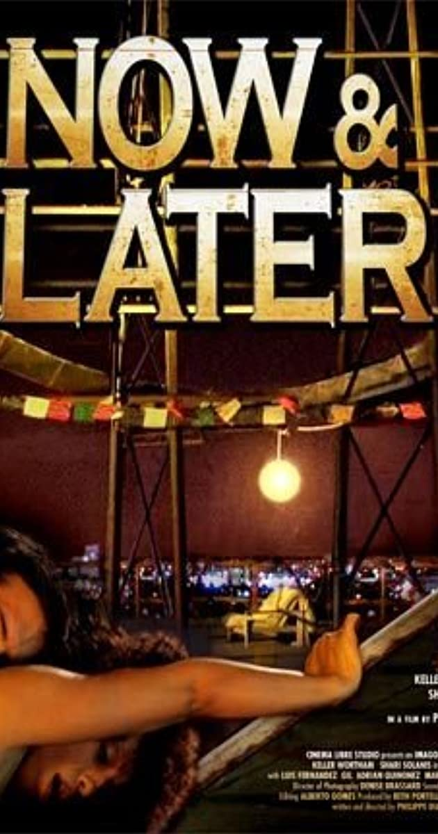Now & Later SYNOPSIS Sex, politics and American culture are mixed into a combustible combination in Now & Later. Angela is an illegal Latina immigrant living in Los Angeles who stumbles across Bill, a disgraced banker on the run.