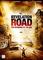 Revelation Road The Beginning of the End(2013)
