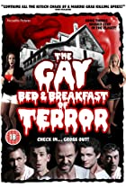 The Gay Bed and Breakfast of Terror (2007) Poster