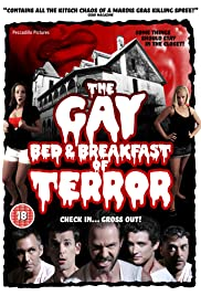 The Gay Bed and Breakfast of Terror (2007) Poster - Movie Forum, Cast, Reviews