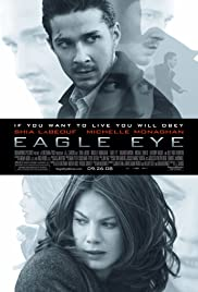 Eagle Eye (2008) Poster - Movie Forum, Cast, Reviews