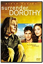 Surrender, Dorothy (2006) Poster - Movie Forum, Cast, Reviews
