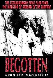 Begotten(1990) Poster - Movie Forum, Cast, Reviews