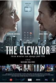 The Elevator: Three Minutes Can Change Your Life (2013) Poster - Movie Forum, Cast, Reviews