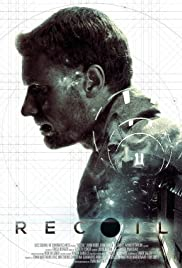Recoil (2014) Poster - Movie Forum, Cast, Reviews