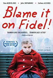 La faute à Fidel!(2006) Poster - Movie Forum, Cast, Reviews
