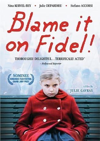 La faute Г Fidel! (2006)