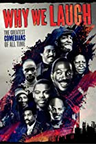 Why We Laugh: Black Comedians on Black Comedy (2009) Poster