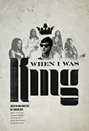 When I Was King Poster