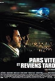 Pars vite et reviens tard(2007) Poster - Movie Forum, Cast, Reviews