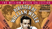 Directed by William Wyler