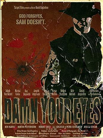 Damn Your Eyes (2009)
