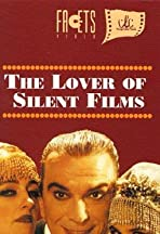 The Lover of Silent Films