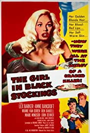 The Girl in Black Stockings(1957) Poster - Movie Forum, Cast, Reviews