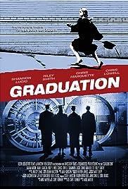 Graduation(2007) Poster - Movie Forum, Cast, Reviews