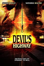 Devil's Highway (2005) Poster - Movie Forum, Cast, Reviews
