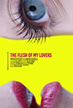 Primary image for The Flesh of My Lovers