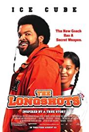 The Longshots (2008) Poster - Movie Forum, Cast, Reviews