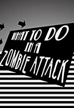 What to Do in a Zombie Attack
