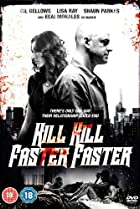 Image of Kill Kill Faster Faster