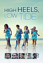 High Heels, Low Tide Poster