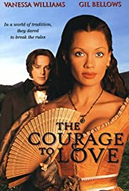 The Courage to Love (2000) Poster - Movie Forum, Cast, Reviews