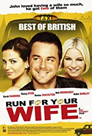 Run for Your Wife (2012) Poster - Movie Forum, Cast, Reviews
