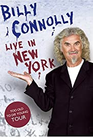 Billy Connolly: Live in New York Poster
