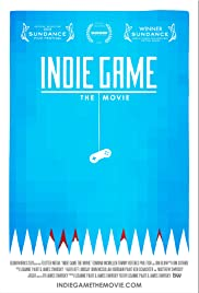 Indie Game: The Movie Poster